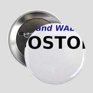 """Run and Walk for Boston 2.25"""" Button"""