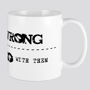 When Things Go Wrong V2 Mug