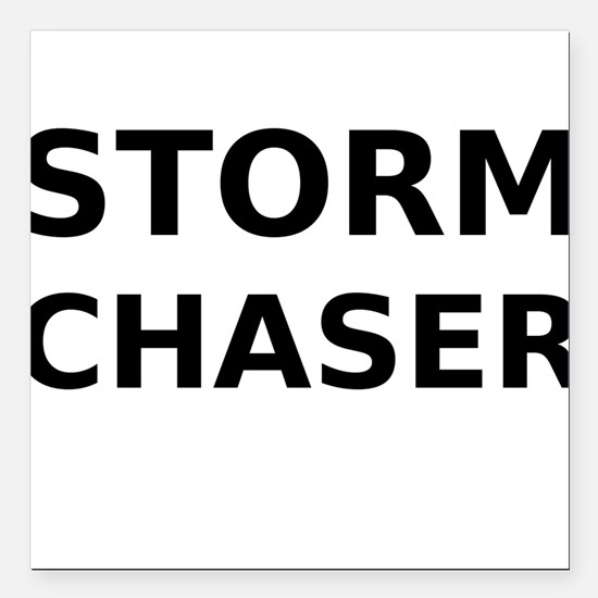 """Storm Chaser Square Car Magnet 3"""" x 3"""""""