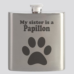 My Sister Is A Papillon Flask