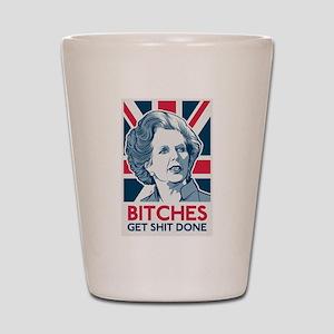 Margaret Thatcher Bitches Shot Glass