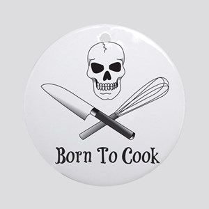 Born To Cook Ornament (Round)
