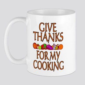 Give Thanks For My Cooking Mug