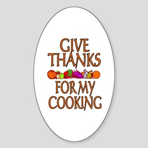 Give Thanks For My Cooking Oval Sticker