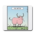 The Buttox Mousepad