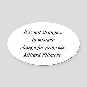 Filmore - Change for Progress Oval Car Magnet