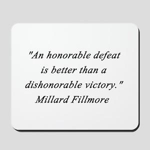 Fillmore - Honorable Defeat Mousepad