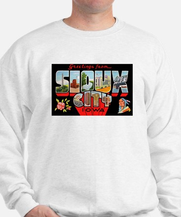 Sioux City Iowa Greetings (Front) Sweatshirt