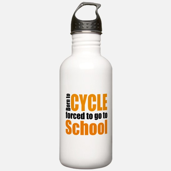 Born to cycle forced to go to school Water Bottle