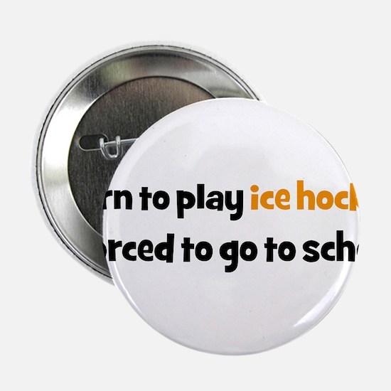 "ice hockey 2.25"" Button"