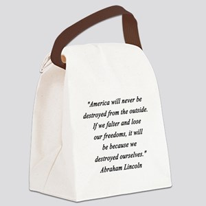 Lincoln - Never Destroyed Canvas Lunch Bag