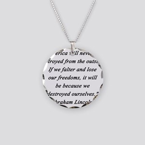 Lincoln - Never Destroyed Necklace Circle Charm