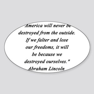Lincoln - Never Destroyed Sticker (Oval)