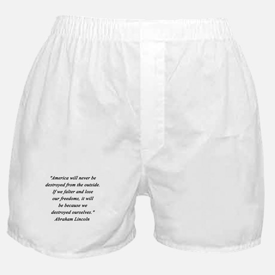 Lincoln - Never Destroyed Boxer Shorts