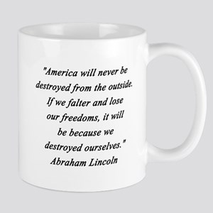 Lincoln - Never Destroyed 11 oz Ceramic Mug