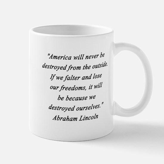 Lincoln - Never Destroyed Mug