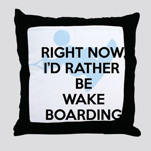 Rather be wakeboarding Throw Pillow