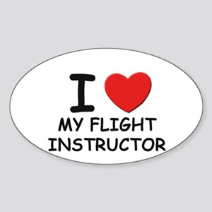 I love flight instructors Oval Sticker