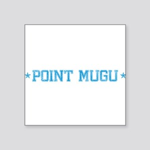 "base_pointmugu_N Square Sticker 3"" x 3"""