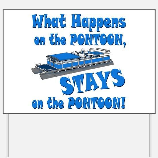 On The Pontoon Yard Sign