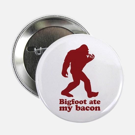 "Bigfoot (Sasquatch) ate my bacon! 2.25"" Button"