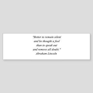 Lincoln - Remain Silent Sticker (Bumper)