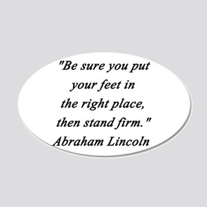 Lincoln - Stand Firm 20x12 Oval Wall Decal