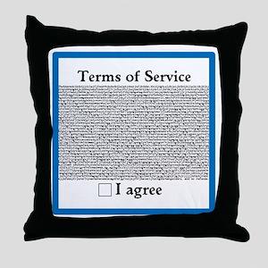 Terms of Service Throw Pillow