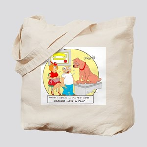 ... rather have a pill. Tote Bag