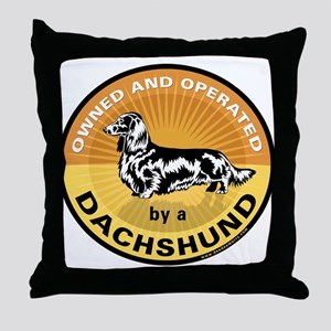 Owned & Operated by a Dachshu Throw Pillow