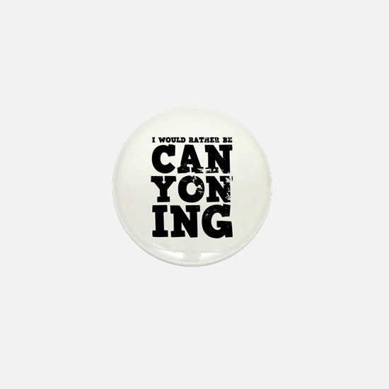 'Rather Be Canyoning' Mini Button