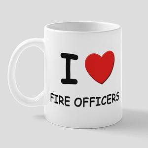 I love fire officers Mug