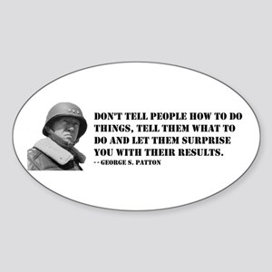 Patton Quote - How Oval Sticker