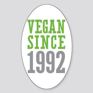 Vegan Since 1992 Sticker (Oval)