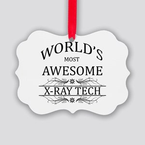 World's Most Awesome X-Ray Tech Picture Ornament