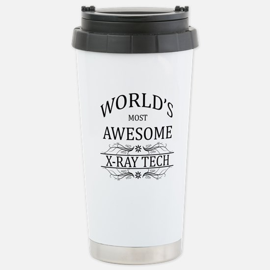 World's Most Awesome X-Ray Tech Stainless Steel Tr