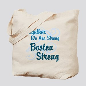 Together We Are Strong - Boston Strong Tote Bag