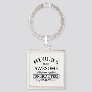 World's Most Awesome Surgical Tech Square Keychain