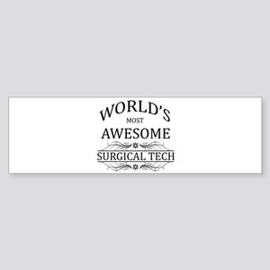 World's Most Awesome Surgical Tech Sticker (Bumper