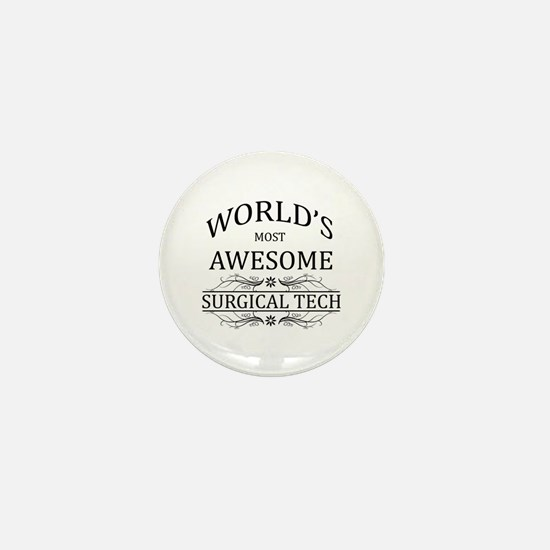 World's Most Awesome Surgical Tech Mini Button