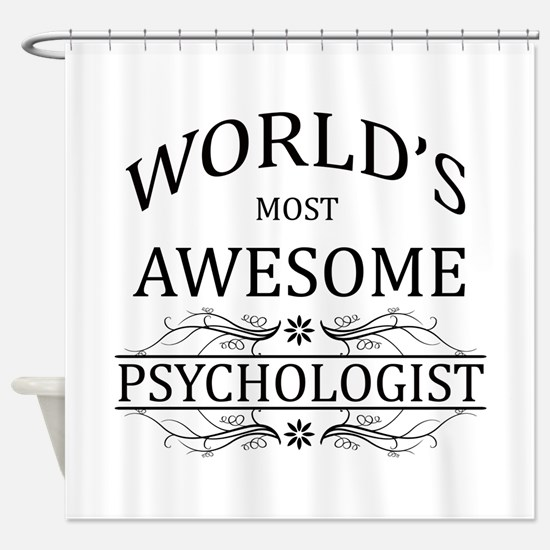 World's Most Awesome Psychologist Shower Curtain