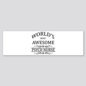 World's Most Awesome Psych Nurse Sticker (Bumper)