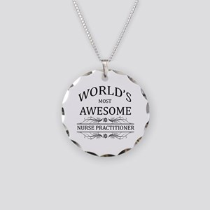 World's Most Awesome Nurse Practitioner Necklace C