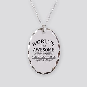 World's Most Awesome Nurse Practitioner Necklace O