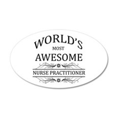 World's Most Awesome Nurse Practitioner Wall Decal