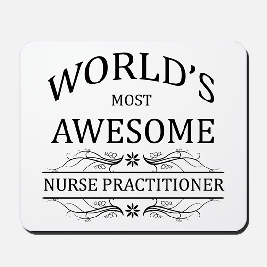 World's Most Awesome Nurse Practitioner Mousepad