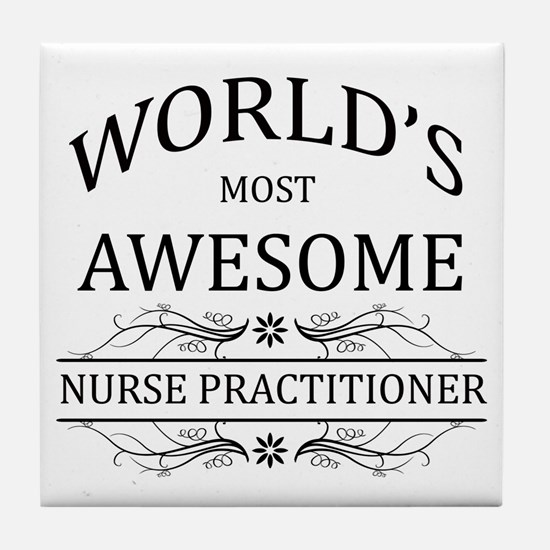 World's Most Awesome Nurse Practitioner Tile Coast