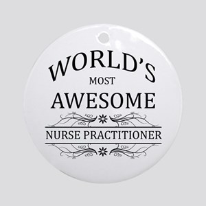 World's Most Awesome Nurse Practitioner Ornament (