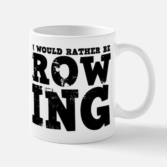 'Rather Be Rowing' Mug
