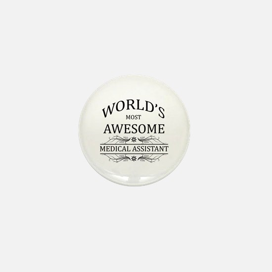 World's Most Awesome Medical Assistant Mini Button